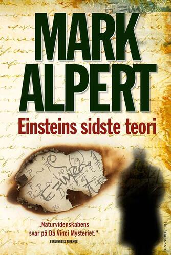 Mark Alpert: Einsteins sidste teori