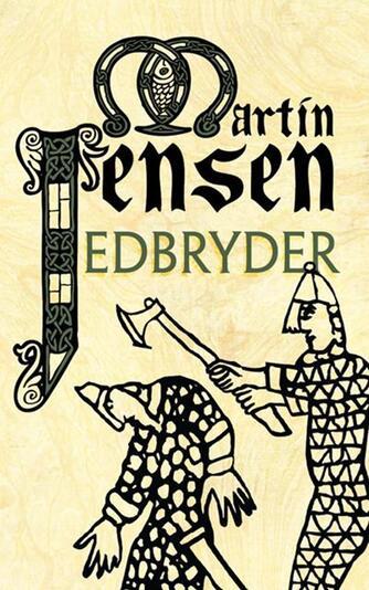 Martin Jensen (f. 1946): Edbryder