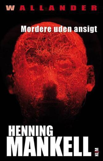 Henning Mankell: Mordere uden ansigt