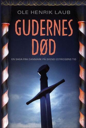 Ole Henrik Laub: Gudernes død