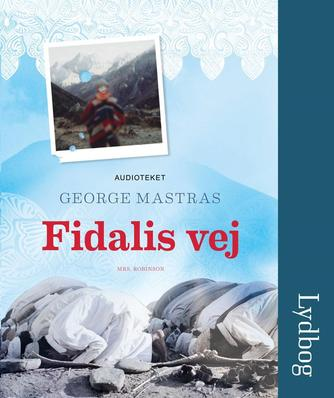 George Mastras: Fidalis vej