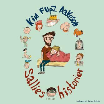 Kim Fupz Aakeson: Sallies historier