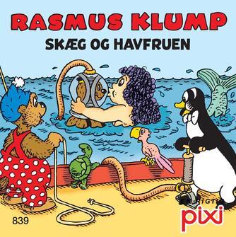 Per Sanderhage: Rasmus Klump holder høns : Rasmus Klump - Skæg og havfruen