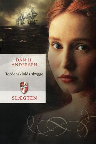 Dan H. Andersen: Tordenskiolds skygge