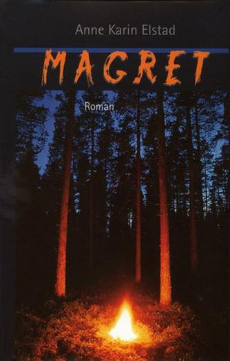 Anne Karin Elstad: Magret : roman