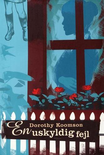 Dorothy Koomson: En uskyldig fejl