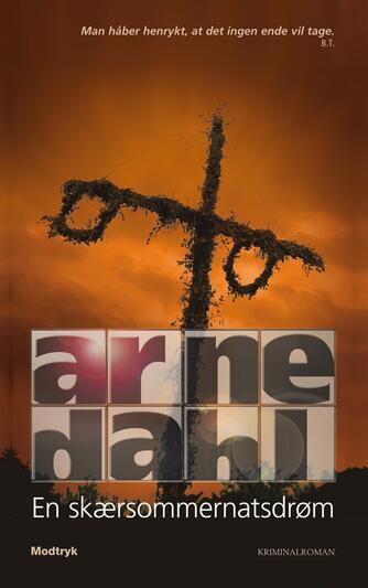 Arne Dahl (f. 1963): En skærsommernatsdrøm : kriminalroman