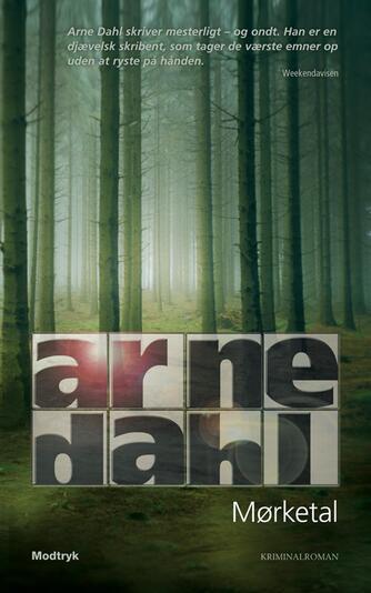 Arne Dahl (f. 1963): Mørketal : kriminalroman
