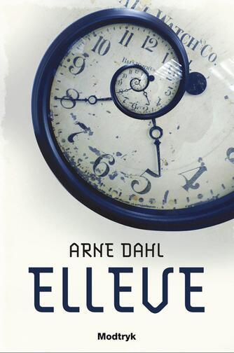 Arne Dahl (f. 1963): Elleve