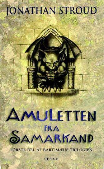 Jonathan Stroud: Amuletten fra Samarkand