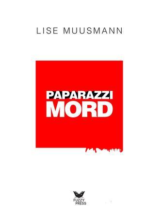 Lise Muusmann: Paparazzimord