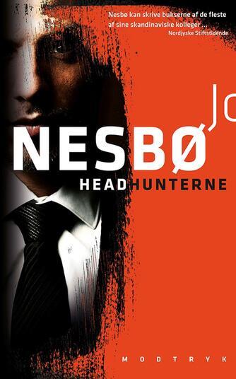 Jo Nesbø: Headhunterne