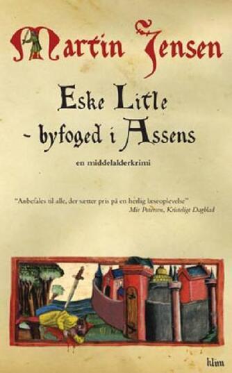 Martin Jensen (f. 1946): Eske Litle : byfoged i Assens