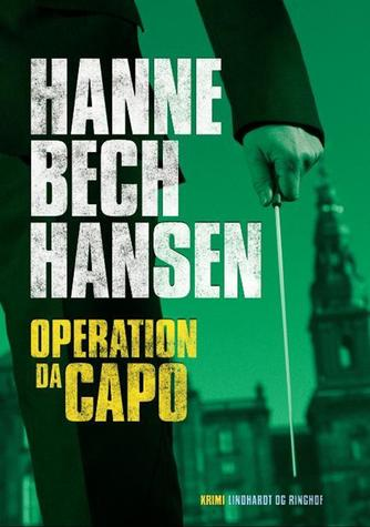 Hanne Bech Hansen: Operation Dacapo
