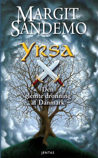 Margit Sandemo: Yrsa : den glemte dronning af Danmark (EPUB)