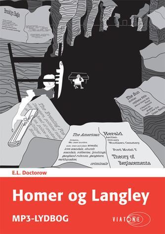 E. L. Doctorow: Homer og Langley