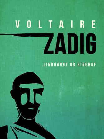 François de Voltaire: Zadig