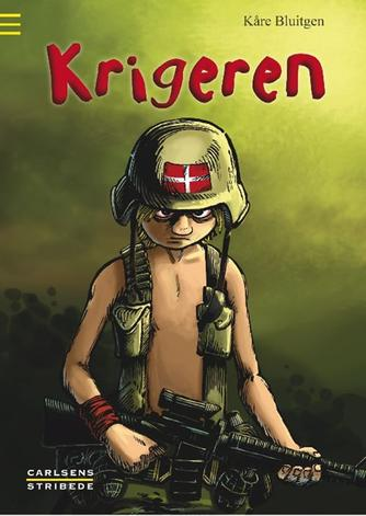 Kåre Bluitgen: Krigeren