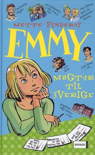 Mette Finderup: Emmy - møgtur til Sverige