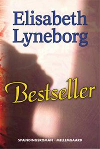 Elisabeth Lyneborg: Bestseller