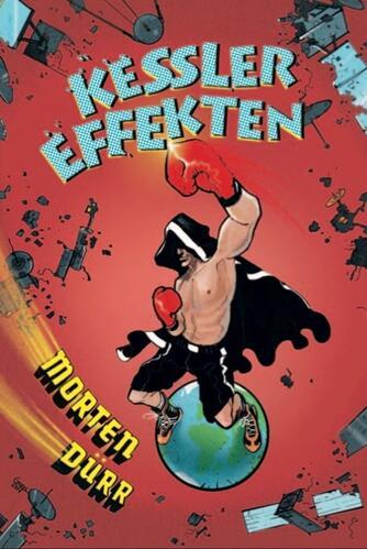 Morten Dürr: Kessler-effekten