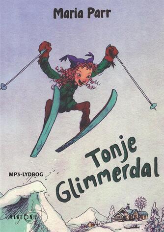 Maria Parr: Tonje Glimmerdal