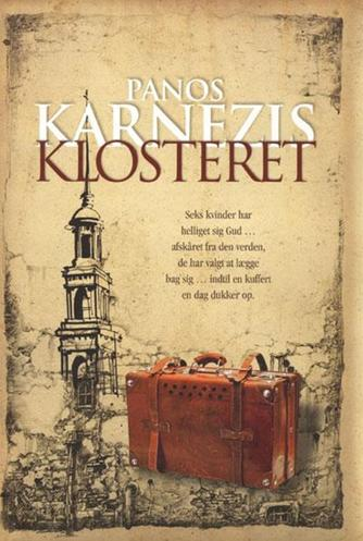 Panos Karnezis: Klosteret