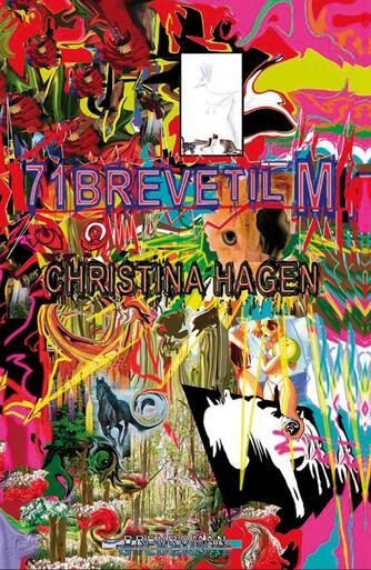 Christina Hagen: 71 breve til M : brevroman