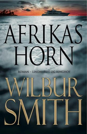 Wilbur A. Smith: Afrikas Horn