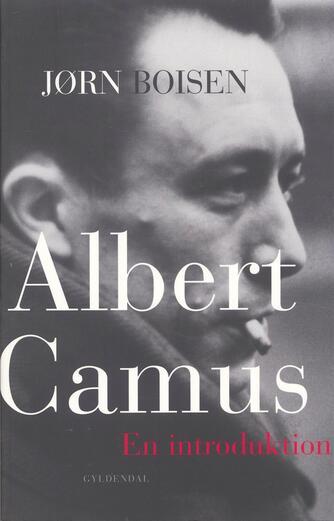 Jørn Boisen: Albert Camus : en introduktion