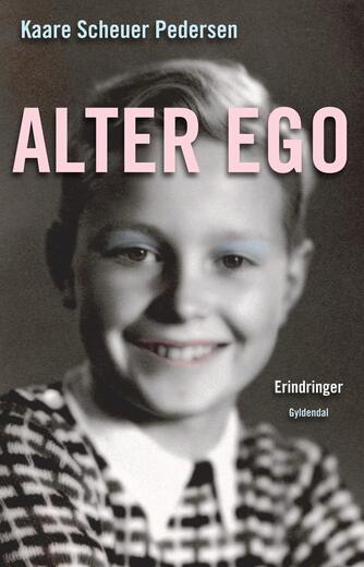 Kaare Scheuer Pedersen (f. 1935): Alter ego