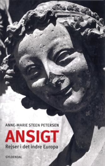 Anne-Marie Steen Petersen: Ansigt