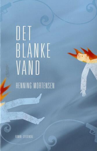 Henning Mortensen (f. 1939): Det blanke vand