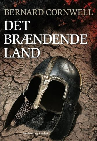 Bernard Cornwell: Det brændende land : roman