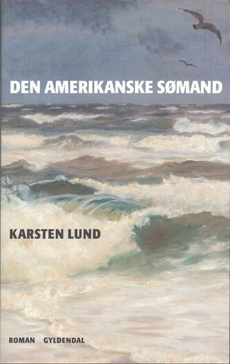 Karsten Lund (f. 1954): Den amerikanske sømand