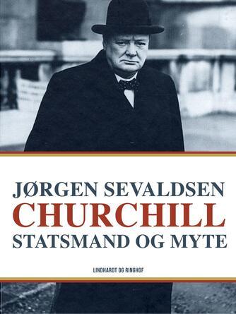 J. Sevaldsen: Churchill - statsmand og myte