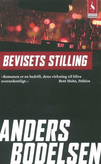 Anders Bodelsen: Bevisets stilling