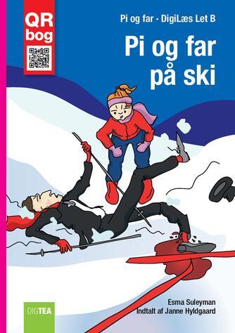 Esma Suleyman: Pi og far på ski