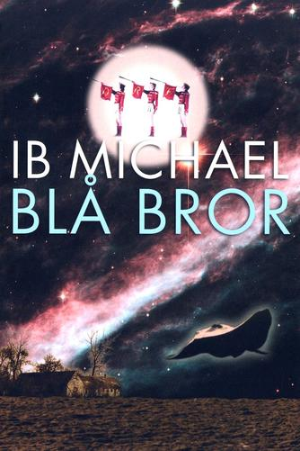 Ib Michael: Blå bror : roman