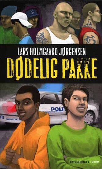 Lars Holmgård Jørgensen: Dødelig pakke