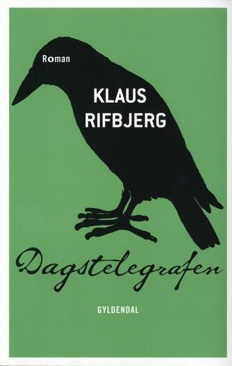 Klaus Rifbjerg: Dagstelegrafen