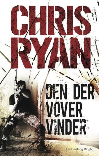 Chris Ryan (f. 1961): Den der vover vinder