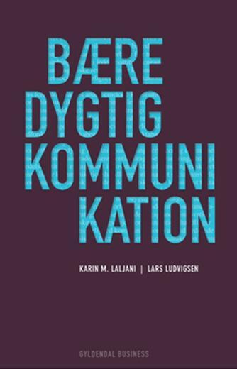 Karin M. Laljani, Lars Ludvigsen: Bæredygtig kommunikation