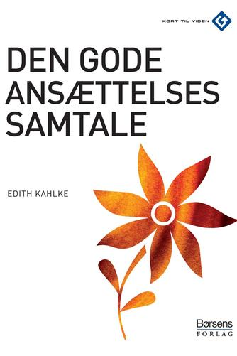 Edith Kahlke: Den gode ansættelsessamtale
