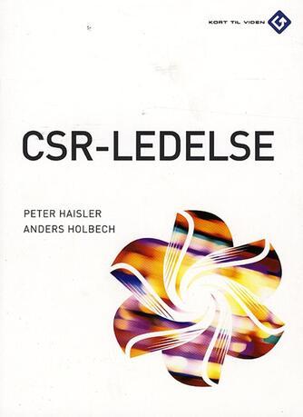 Peter Haisler, Anders Holbech: CSR-ledelse