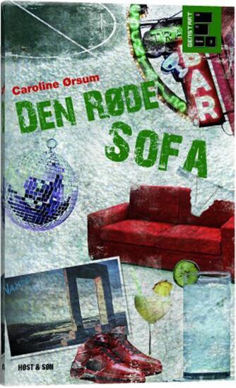 Caroline Ørsum: Den røde sofa