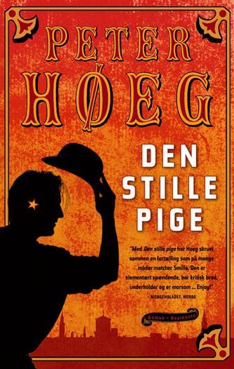 Peter Høeg (f. 1957-05-17): Den stille pige : roman