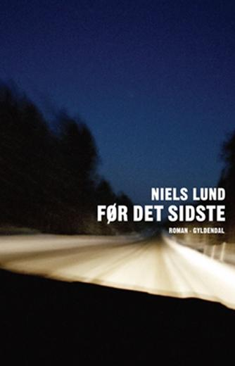 Niels Lund (f. 1948): Før det sidste