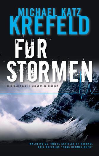 Michael Katz Krefeld: Før stormen : kriminalroman