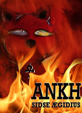 Sidse Ægidius: Ankh